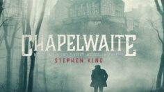 Chapelwaite, the King that (Stephen) King likes… but us a little less